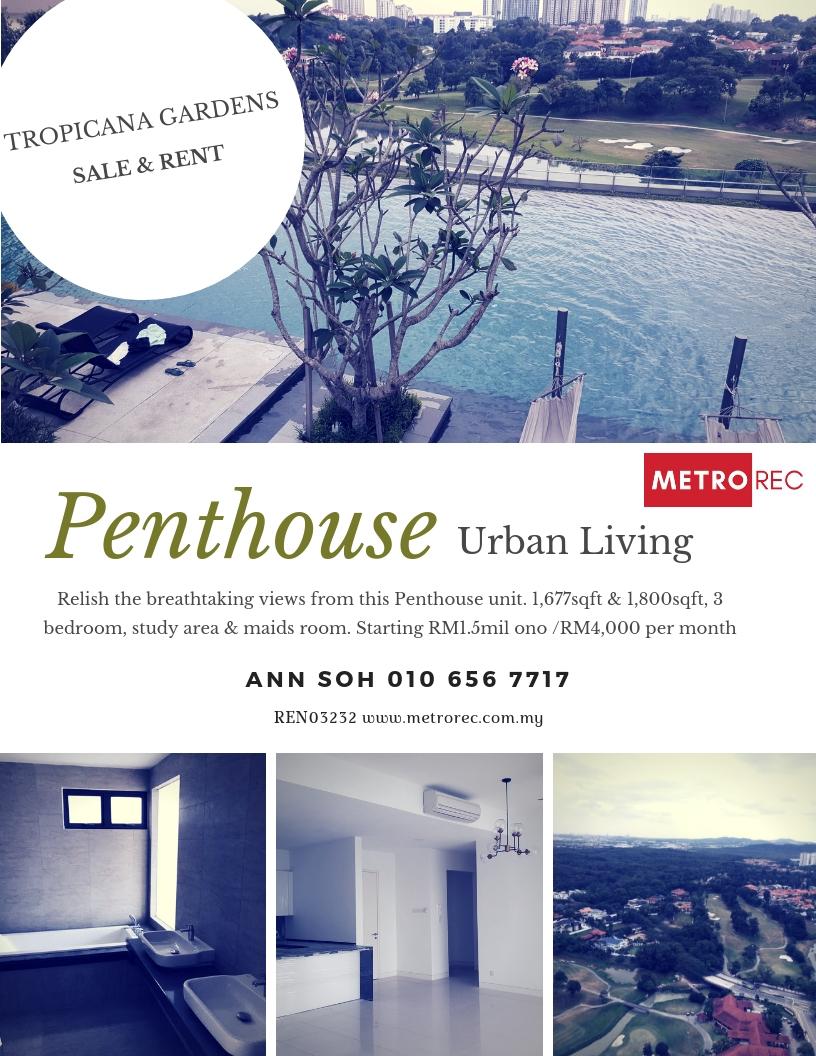 Tropicana Gardens Penthouse for sale & rent
